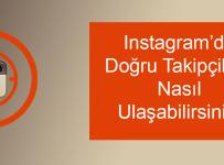 Instagramda dogru takipcilere nasil ulasabilirsiniz