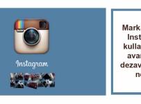 Markalar için Instagram kullanımının avantaj ve dezavantajları neler